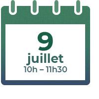 9 juillet 2021, 10h - 11h30